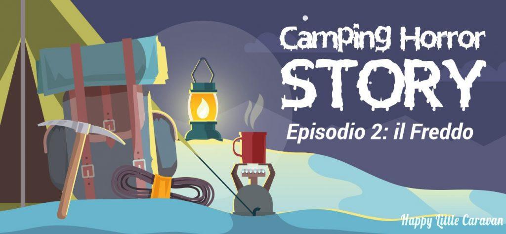 Camping Horror Story: il freddo